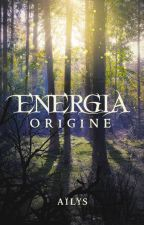 Energia - Origine by Aillys