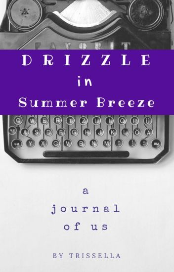 Drizzle in Summer Breeze
