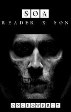 Sons of Anarchy - Reader x Son Fan Fic by OnceQwerty