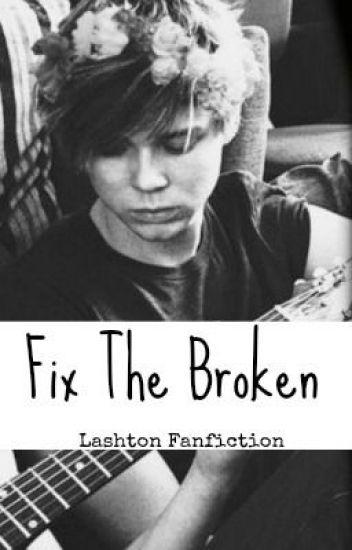 Fix the Broken»Lashton (editing)