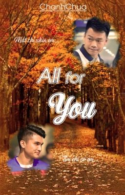 Đọc truyện [1516] All For You [End]