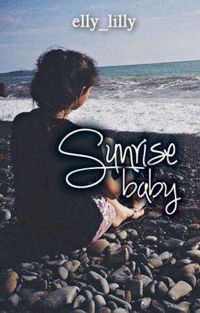 Sunrise Baby by ellylilly1983
