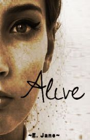 Alive (Book 1) by speakandbeHeard