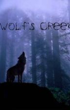 Wolf's Creek (Book 1 of the Wolf's Creek Trilogy) by SammyKitty93