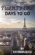 21 Days To Go by xxthechloexx