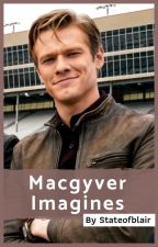 Macgyver Imagines by StateofBlair