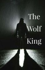 The wolf king by Anonymousboyd123