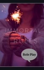 Immortal Rules |Role Play| by _DK_wb