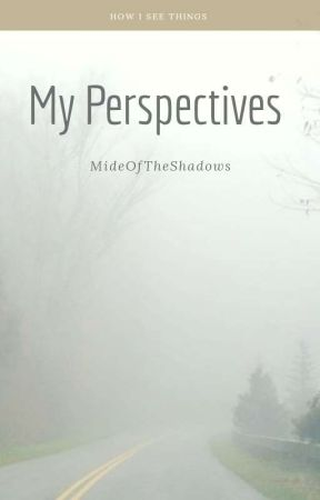 My Perspective by Odunmide
