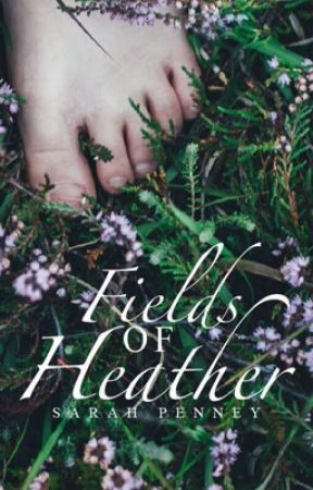 Fields of Heather [short story + poetry collection] by Pennywithaney