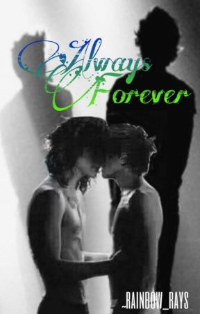 Always Forever || Larry Stylinson AU by love-one-D-girl