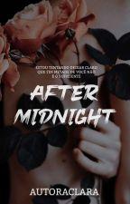 After Midnight  by claradsr