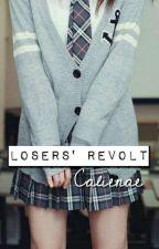 Losers' revolt /Lúzerek lázadása/ by Calienae