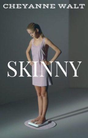 Skinny by CheyanneWalt