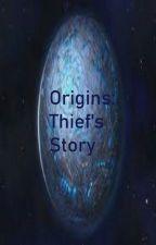Origins: Thief's Story by Aladidrago