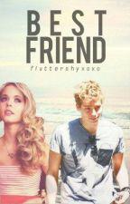 Best Friend // Luke Hemmings (EDITING) by fluttershyxoxo