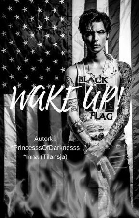 Wake Up! by PrincesssOfDarknesss