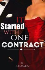 It Started With One Contract by Lisasslis