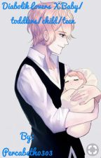 Diabolik lovers x Baby/toddler/child/teen reader *DISCONTINUED* by Percabeth0303