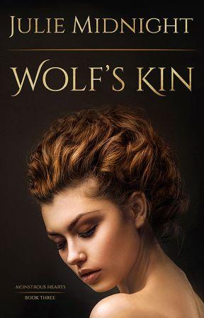 Wolf's Kin (Monstrous Hearts #3) by JulieMidnight