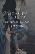 Dicas de Beleza. by EllEMichitS