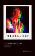 CLOVER CLUB // LUWOO // by tomato0102