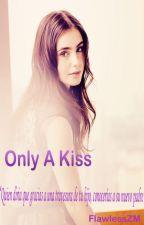"""""""Only a Kiss"""".zm by sunshinemalik"""
