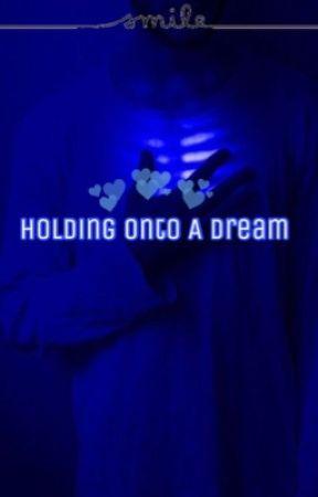Holding Onto A Dream ☹ ☻ phan by phanmpreg__