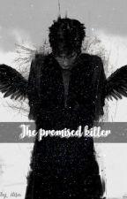 The promised killer - القاتل الموعود by ilisachii