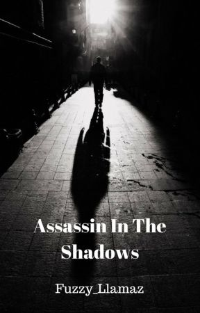 Assassin In The Shadows ✔ {BxB} by Fuzzy_Llamaz