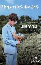 Pequeñas Notas (Jin y  Tu) by MinPaluConSwag