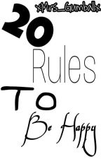 20 rules to be happy by Salma_Farag