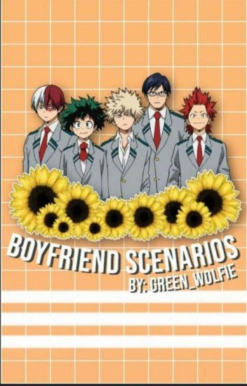 Boku No Hero Academias Type of boyfriend Wattpad