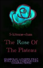 The Rose Of The Plateau (Diabolik Lovers feat. Evillious Chronicles Characters) by S-kitsune-chan