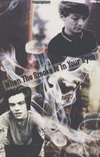 When The Smoke Is In Your Eyes   Larry Stylinson (traducción) by -sassylouis
