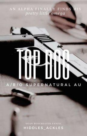 Tøp Døg   A/B/O Supernatural AU (Dean Winchester x Reader