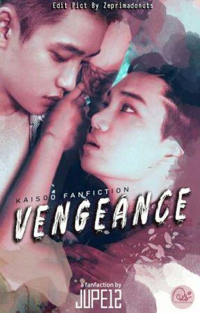 Vengeance | KAISOO by parkleajulia
