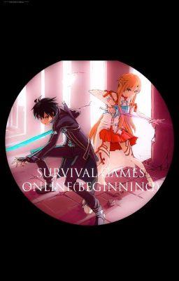SURVIVAL GAMES ONLINE ( Phần 1: Beginning)
