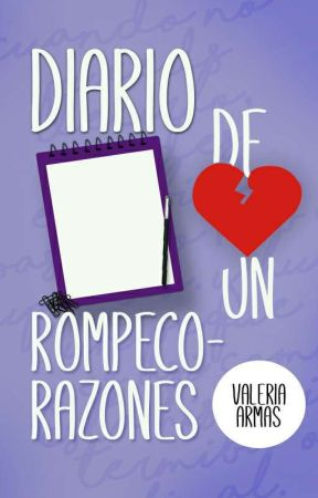 DIARIO DE UN ROMPECORAZONES. by angel1810
