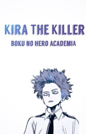 Kira the Killer - Boku No Hero Academia by sammysprong