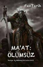 Ma'at: Ölümsüz by FenTarih
