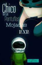 Chico De Las Pantuflas Mojadas [BxB]  by LuliTanBxB