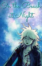 On the Beach at Night [Nagito x Reader] by 88exile