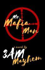 Mr. Mafia Man by 3ammayhem