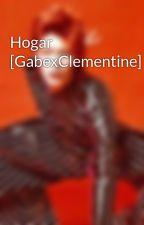 Hogar    [GabexClementine] by Vitya_stardust