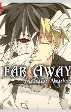 Far Away (NaruSasuMpreg) by nathalie_abadeer