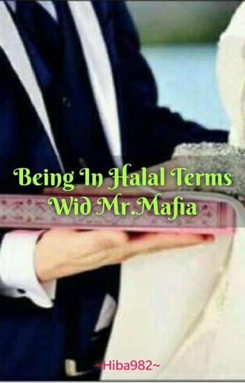 Being In HALAL Terms Wid Mr.Mafia