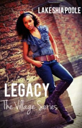Legacy (The Village Series) by lakeshiapoole