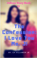 I Love You Ms. J! by 1120marzz