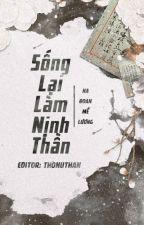[BHTT - Editing] Sống Lại Làm Nịnh Thần by chithotrang